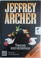Twelve Red Herrings written by Jeffrey Archer performed by David Rintoul on Cassette (Unabridged)