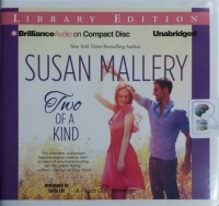 Two of a Kind written by Susan Mallery performed by Tanya Eby on CD (Unabridged)