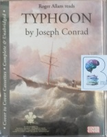 Typhoon written by Joseph Conrad performed by Roger Allam on Cassette (Unabridged)