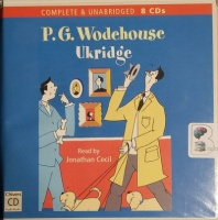 Ukridge written by P.G. Wodehouse performed by Jonathan Cecil on CD (Unabridged)