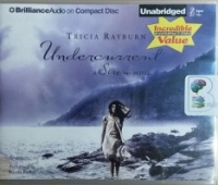 Undercurrent - A Siren Novel written by Tricia Rayburn performed by Nicola Barber on CD (Unabridged)