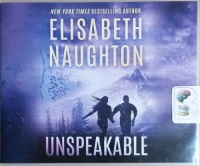 Unspeakable written by Elizabeth Naughton performed by Amy Landon on CD (Unabridged)