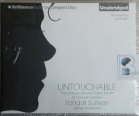 Untouchable - The Strange Life and Tragic Death of Michael Jackson written by Randall Sullivan performed by Mel Foster on CD (Unabridged)