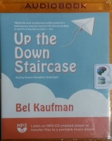 Up the Down Staircase written by Bel Kaufman performed by Barbara Rosenblat on MP3 CD (Unabridged)