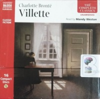 Villette written by Charlotte Bronte performed by Mandy Weston on Audio CD (Unabridged)