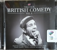 Vintage British Comedy - Volume 4 written by Various Vintage Comedy Favourites performed by Norman Wisdom, Noel Coward, Gracie Fields and Tommy Handley on CD (Abridged)