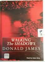 Walking The Shadows written by Donald James performed by Adam Sims on Cassette (Unabridged)