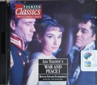 War and Peace - Part 1 written by Leo Tolstoy performed by Edward Petherbridge on CD (Abridged)