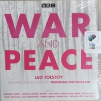 War and Peace written by Leo Tolstoy performed by John Hurt, Roger Allam, Harriet Walter and Paterson Joseph on CD (Abridged)