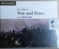 War and Peace written by Leo Tolstoy performed by Neville Jason on MP3 CD (Unabridged)