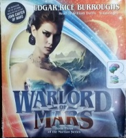 Warlord of Mars - Book Three of the Martian Series written by Edgar Rice Burroughs performed by William Dufris on CD (Unabridged)