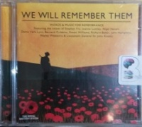 We Will Remember Them written by Argo - Decca performed by Stephen Fry, Joanna Lumley, Nigel Havers and Bernard Cribbins on CD (Abridged)