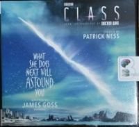 What She Does Next Will Astound You - Doctor Who (Class) written by James Goss performed by Billie Fulford-Brown on CD (Unabridged)