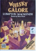 Whisky Galore written by Compton Mackenzie performed by Ken Stott on Cassette (Unabridged)