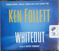 Whiteout written by Ken Follett performed by David Tennant on CD (Abridged)