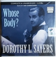 Whose Body? written by Dorothy L Sayers performed by Ian Carmichael on CD (Unabridged)