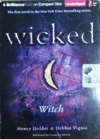 Wicked - Witch written by Nancy Holder and Debbie Viguie performed by Cassandra Morris on CD (Unabridged)