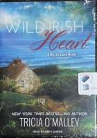 Wild Irish Heart - A Mystic Cove Novel written by Tricia O'Malley performed by Amy Landon on MP3 CD (Unabridged)