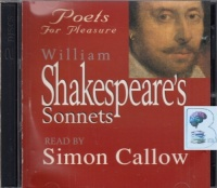 William Shakespeare's Sonnets - Poets for Pleasure written by William Shakespeare performed by Simon Callow on CD (Abridged)