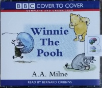 Winnie the Pooh written by A.A. Milne performed by Bernard Cribbins on CD (Unabridged)