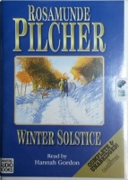 Winter Solstice written by Rosamunde Pilcher performed by Hannah Gordon on Cassette (Unabridged)