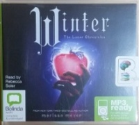 Winter written by Marissa Meyer performed by Rebecca Soler on MP3 CD (Unabridged)