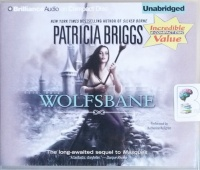 Wolfsbane written by Patricia Briggs performed by Katherine Kellgren on CD (Unabridged)