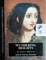 Wuthering Heights written by Emily Bronte performed by Patricia Routledge on Cassette (Unabridged)