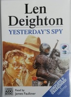 Yesterday's Spy written by Len Deighton performed by James Faulkner on Cassette (Unabridged)