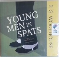 Young Men in Spats written by P.G. Wodehouse performed by Jonathan Cecil on CD (Unabridged)