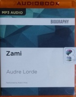 Zami written by Audre Lorde performed by Robin Miles on MP3 CD (Unabridged)