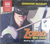 Zorro Rides Again written by Johnston McCulley performed by Bill Homewood on CD (Unabridged)