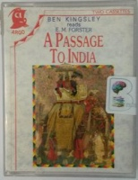 A Passage to India written by E.M. Forster performed by Ben Kingsley on Cassette (Abridged)