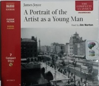 A Portrait of the Artist as a Young Man written by James Joyce performed by Jim Norton on CD (Unabridged)