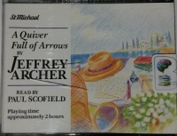 A Quiver Full of Arrows written by Jeffrey Archer performed by Paul Scofield on Cassette (Abridged)