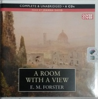 A Room with A View written by E.M. Forster performed by Joanna David on CD (Unabridged)