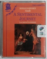 A Sentimental Journey written by Laurence Sterne performed by Donald Sinden on Cassette (Abridged)