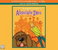 The Bagthorpes - Absolute Zero written by Helen Cresswell performed by Clive Mantle on CD (Unabridged)