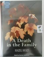 A Death in the Family written by Hazel Holt performed by Patricia Gallimore on Cassette (Unabridged)