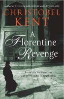 A Florentine Revenge written by Christobel Kent performed by Ruth Sillers on MP3 Player (Unabridged)