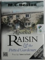 Agatha Raisin and the Potted Gardener written by M.C. Beaton performed by Penelope Keith on Cassette (Unabridged)
