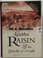 Agatha Raisin and the Quiche of Death written by M.C. Beaton performed by Penelope Keith on Cassette (Unabridged)