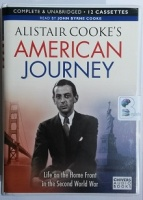 Alistair Cooke's American Journey written by Alistair Cooke performed by John Byrne Cooke on Cassette (Unabridged)
