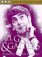 All Gas and Gaiters written by BBC Comedy Team performed by Derek Nimmo and Jonathan Cecil on Cassette (Abridged)