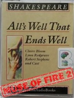 All's Well That Ends Well written by William Shakespeare performed by Claire Bloom, Lynn Redgrave, Robert Stephens and John Stride on Cassette (Unabridged)