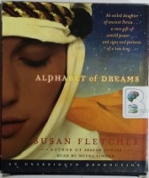 Alphabet of Dreams written by Susan Fletcher performed by Meera Simhan on CD (Unabridged)