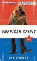 American Spirit written by Dan Kennedy performed by Dan Kennedy on MP3 CD (Unabridged)