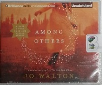 Among Others written by Jo Walton performed by Katherine Kellgren on CD (Unabridged)