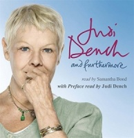 and furthermore written by Judi Dench performed by Samantha Bond on CD (Unabridged)