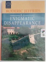 An Enigmatic Disappearance written by Roderic Jeffries performed by Gordon Griffin on Cassette (Unabridged)